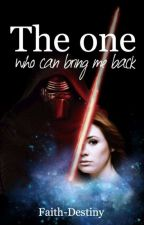 The One Who Can Bring Me Back by Faith-Destiny