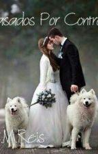 Casamento Forçado by LohrannaVitoria
