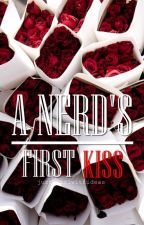 A Nerd's First Kiss by justagirlwithideas