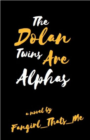 The Dolan Twins are Alphas