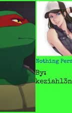 Nothing Personal (Book 5 in the DTDS series) by keziah13ninja