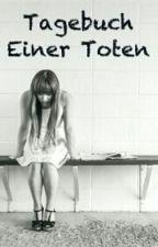 Tagebuch Einer Toten by RimaTayyem