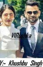 VIRushka #Wattys2016 by Khushbu_Singh