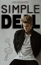 Simple Deal by HolyBieberoni