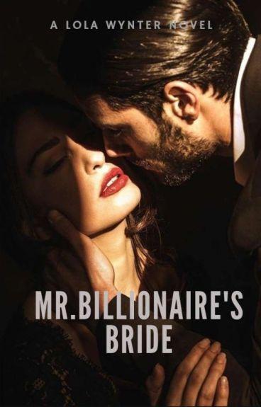 Mr Billionaire's Bride
