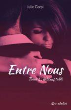 Entre nous (Tome 1) Sous contrat d'édition by MJCarpi