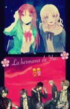 La Hermana De Yui by _Kanato_Sakamaki_