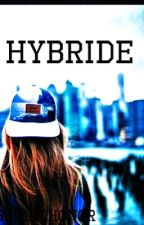 Hybride by brighthonor
