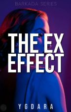 The EX Effect [Fin] by YGDara