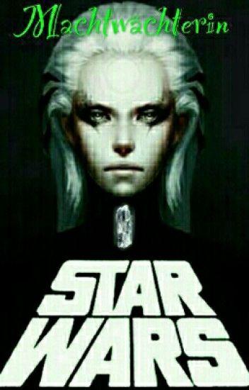 Star Wars - Machtwächterin