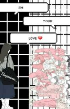 Im Your Love(Slow-Update) by Taegerines_