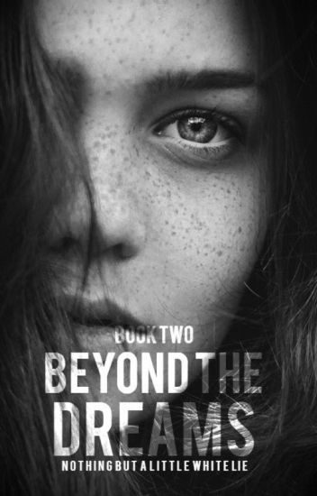Beyond The Dreams (Amnesia T2)   ✓