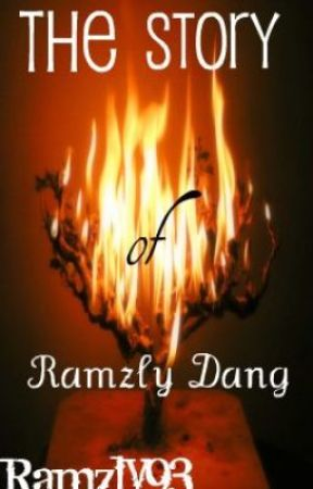 The Story of Ramzly Dang by Ramzly93