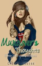 Musiclover's Thoughts [One-Shot Stories Compilation] by Chichi_Louise