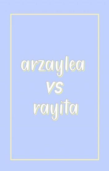 arzaylea vs rayita