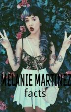 Melanie Martinez Facts by Cara-is-here