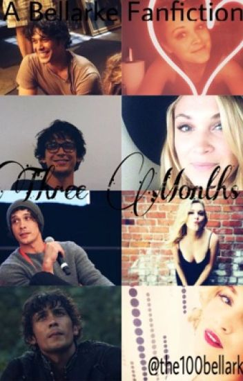Three Months { BELLARKE }