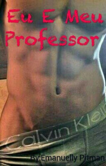 Eu E Meu Professor