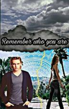 Remember who you are by so_big_world