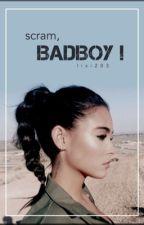 Scram, Badboy! by lisi203