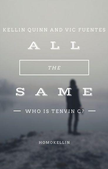 All The Same (kellic)