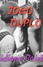 JOGO DUPLO by lidianepmelo