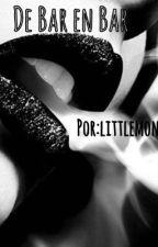 De Bar En Bar by Littlemonkey_7