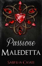 Passione Maledetta [In Revisione] by foreveryourvoicesBTR