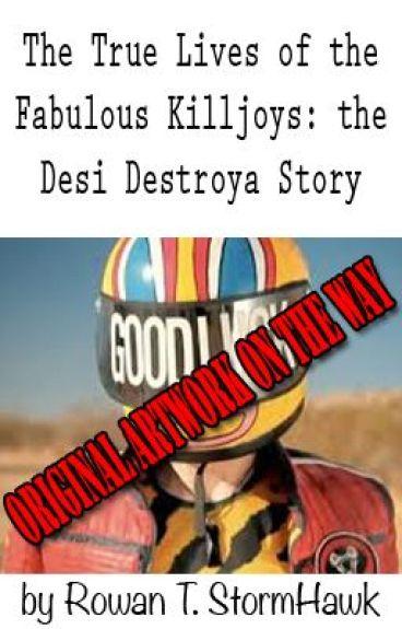 Desi Destroya: A Killjoy Story by DesiDestroya