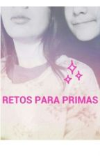RETOS PARA PRIMAS by Sofi_Hern