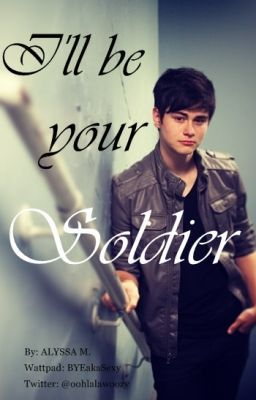 I'll Be Your Soldier- (a Before You Exit/ Riley McDonough ...