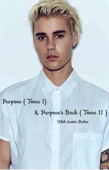 Purpose ( w/Justin Bieber ) & Purpose back ( w/Justin Bieber ) Terminée