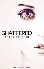 Shattered by MaskedDreams1