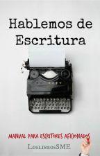 Hablemos de escritura by LoslibrosSME