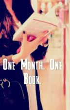 One Month. One Book. by AaliRhino