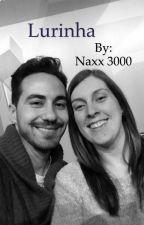 Lurinha (TERMINADA) by Naxx_3000