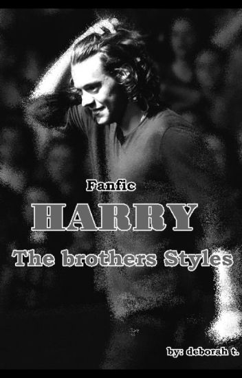 HARRY - The Styles Brothers