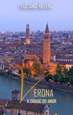 Verona, a Cidade do Amor by 21resenhas