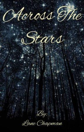 Across the Stars by lanechapman