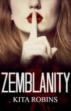 Zemblanity (Book One of the Juliette Series) by TheBluePhoenix