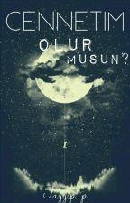 Cennetim Olur musun ? by Tayyip_p