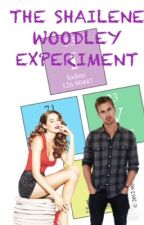 The Shailene Woodley Experiment by TheoJamesWife