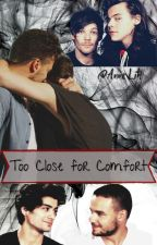 Too close for comfort (AU Ziam Mayne |LiLo/Larry|) by AnneLih