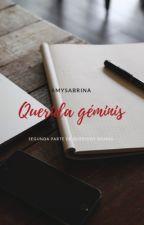 Mi Querida Géminis by AmySabrina