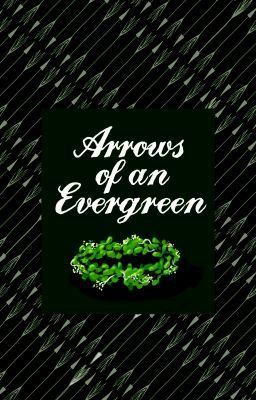 Arrows of an Evergreen