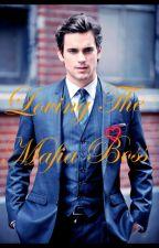 Loving The Mafia Boss by jevv__prince