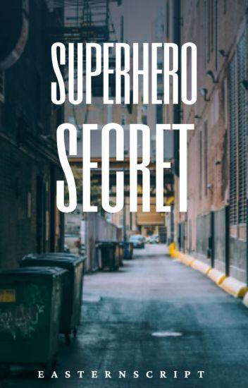 Superhero Secret - Septiplier