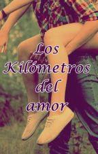 Los kilómetros del amor by FlixStremel