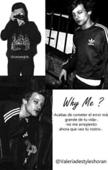 """WHY ME?"" L.S"