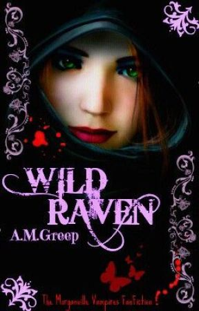 WILD RAVEN (The Morganville Vampires [fan fiction]) by Authors_United